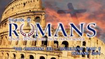 "Romans 12:1-8 ""The Christian Life - Hallelujah!"" Part 1"