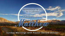"""Matthew 19:1-15 """"Relationships of Love For a Lifetime"""""""